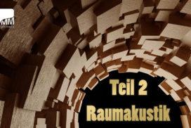 Raumakustik verbessern: Homestudio einrichten | Teil 2/6